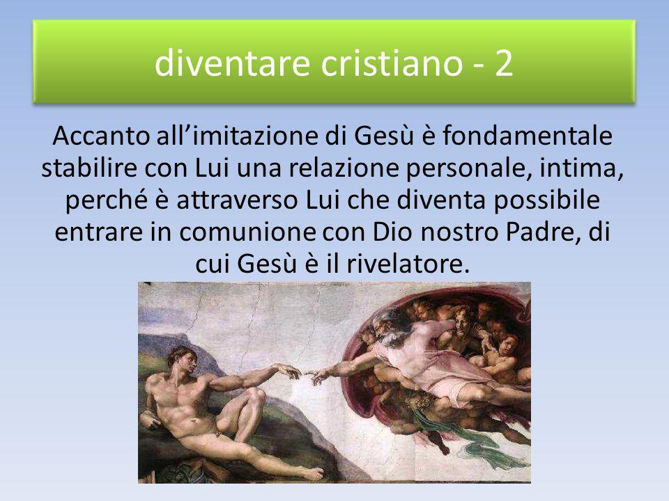 diventare cristiano - 2