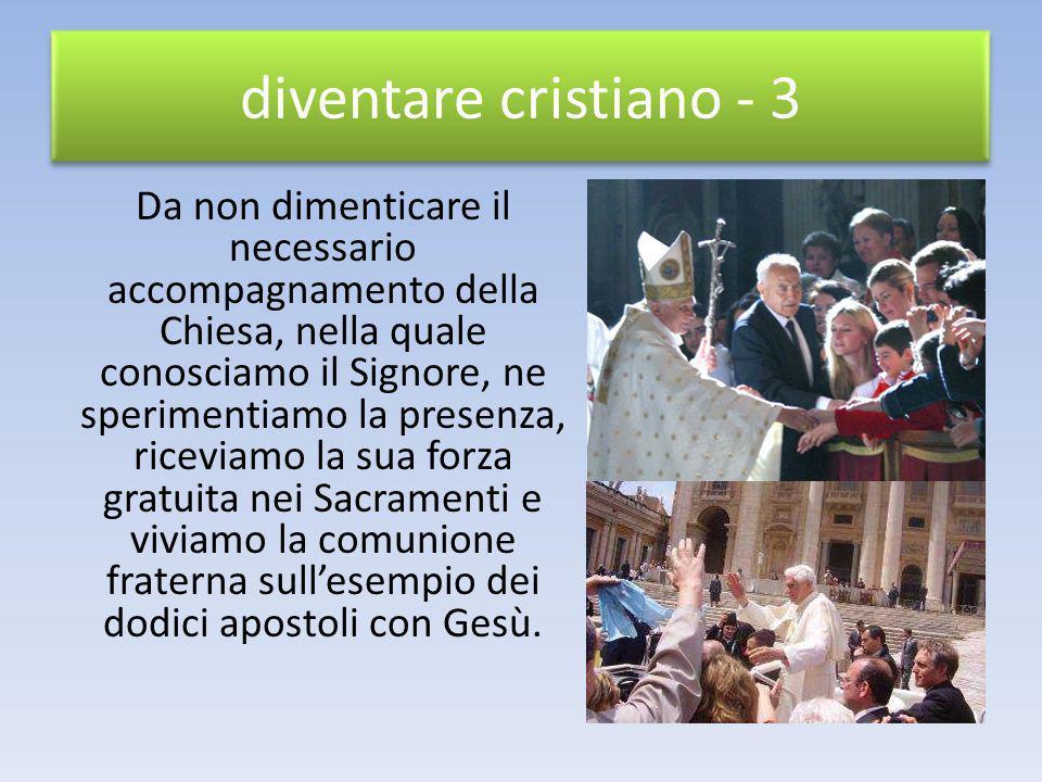 diventare cristiano - 3