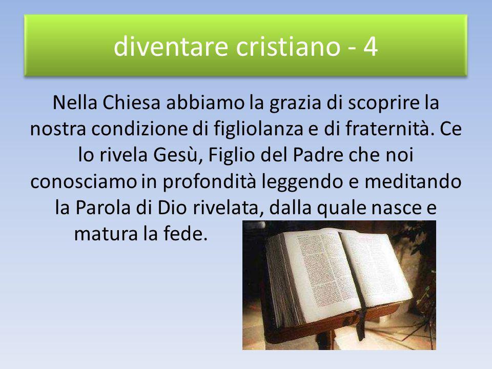 diventare cristiano - 4