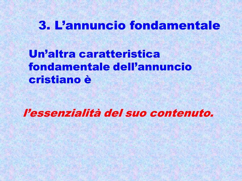 3. L'annuncio fondamentale