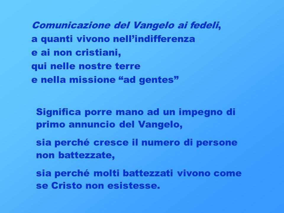 Comunicazione del Vangelo ai fedeli,