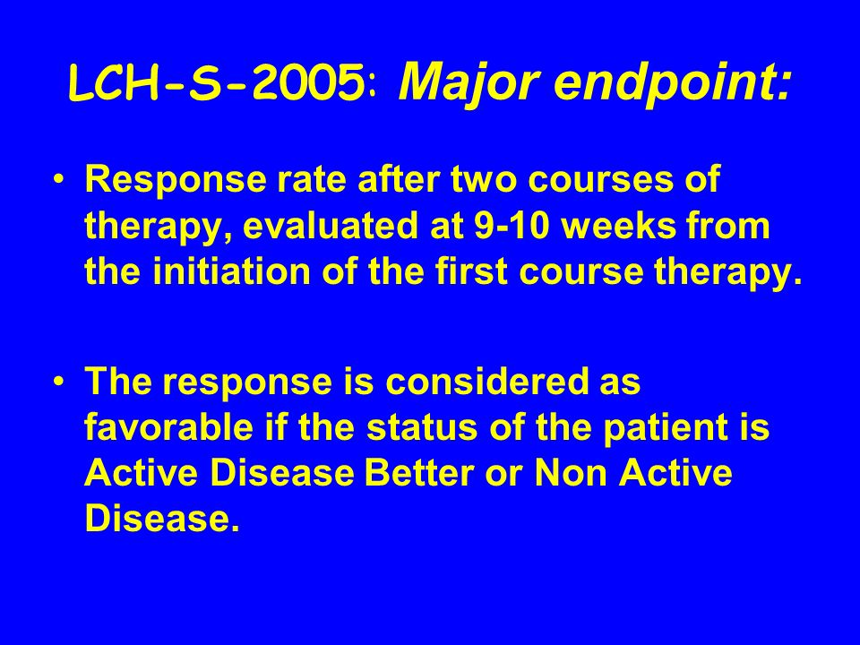 LCH-S-2005: Major endpoint: