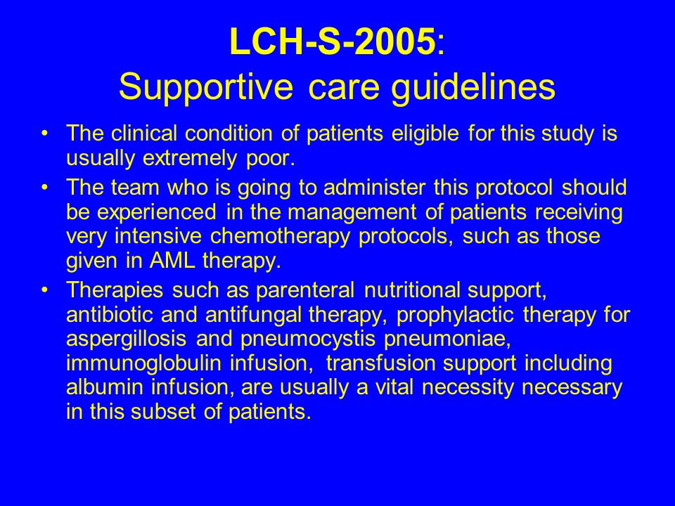 LCH-S-2005: Supportive care guidelines