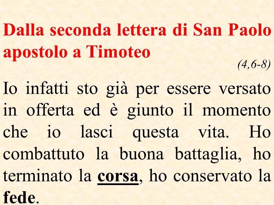 Dalla seconda lettera di San Paolo apostolo a Timoteo