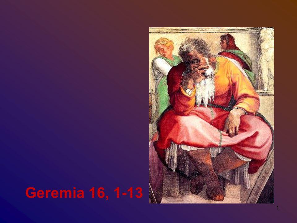 Geremia 16, 1-13