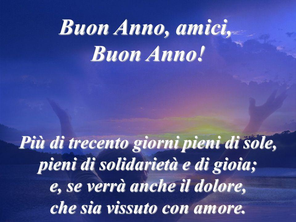 Buon Anno, amici, Buon Anno!
