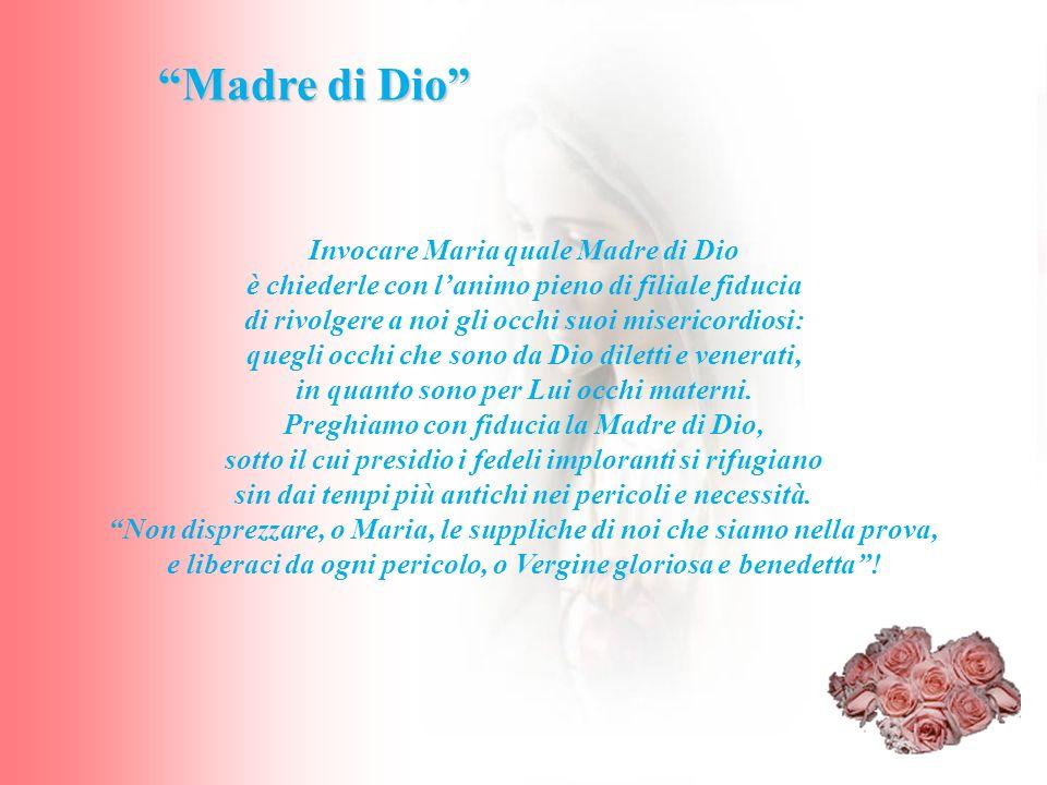 Madre di Dio Invocare Maria quale Madre di Dio