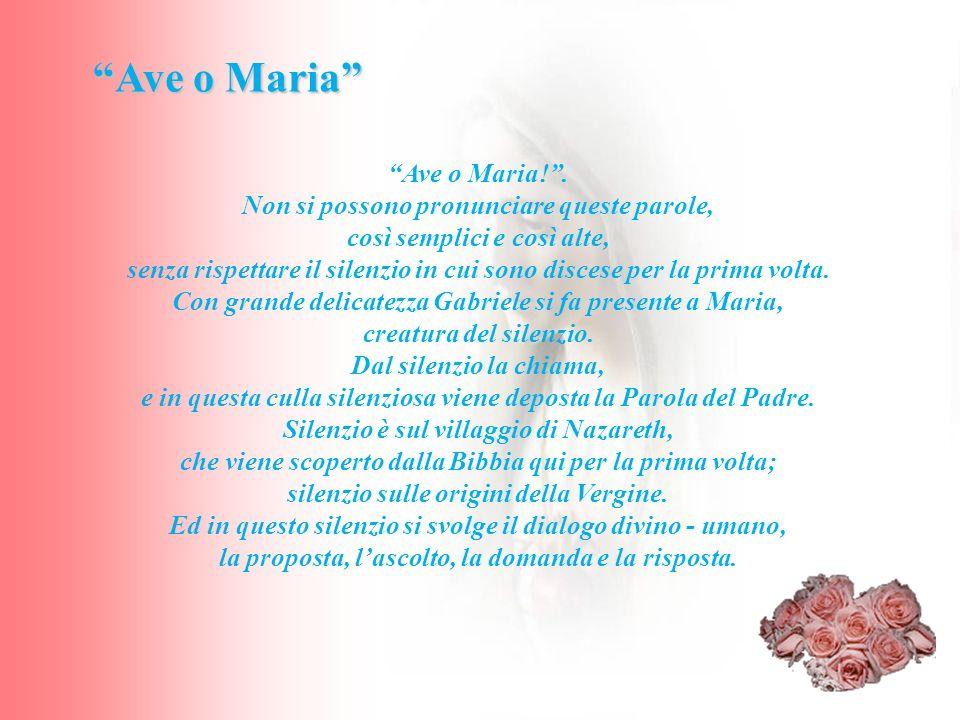 Ave o Maria Ave o Maria! .