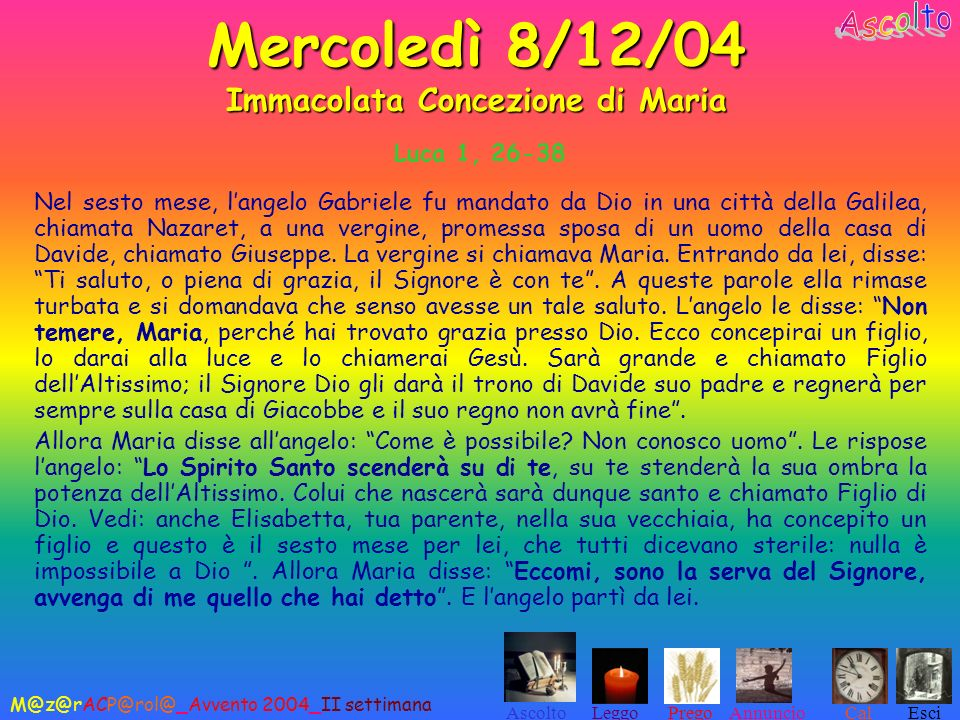 Mercoledì 8/12/04 Immacolata Concezione di Maria
