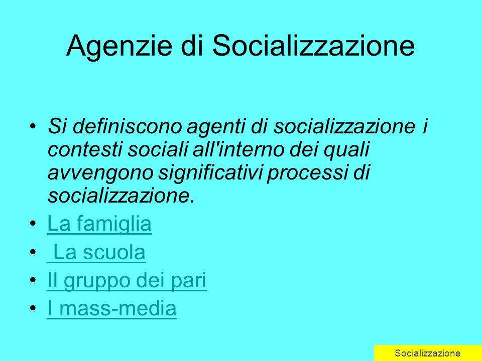 Agenzie di Socializzazione