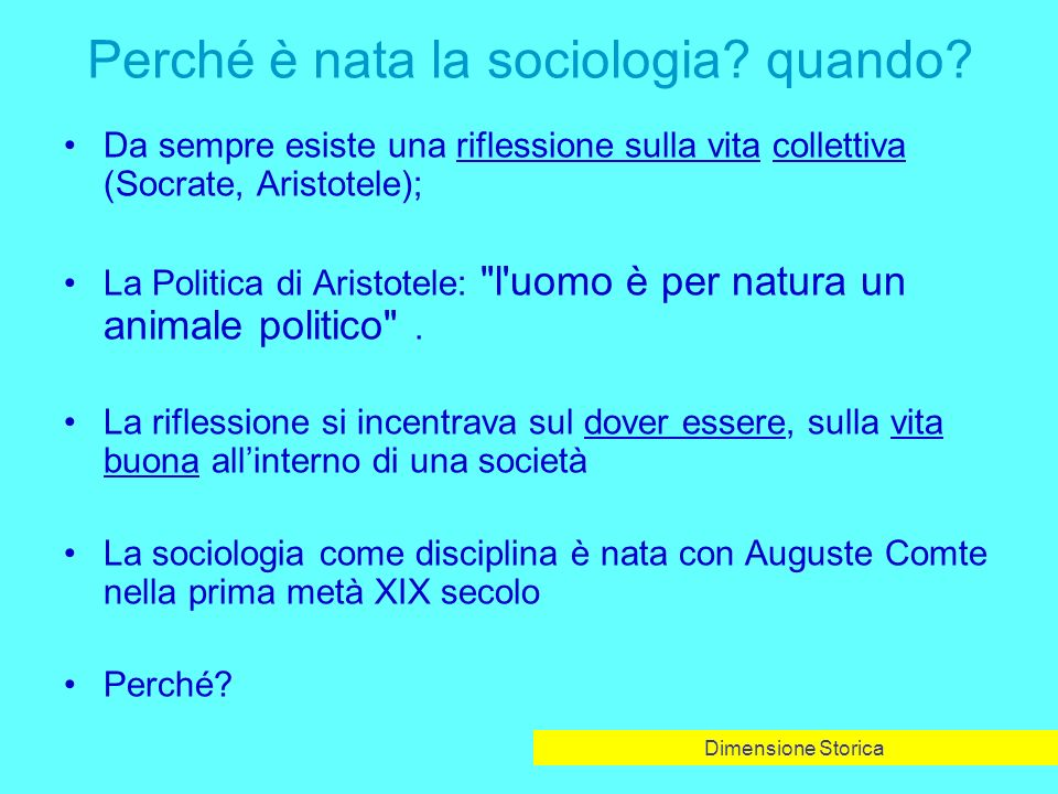 Perché è nata la sociologia quando