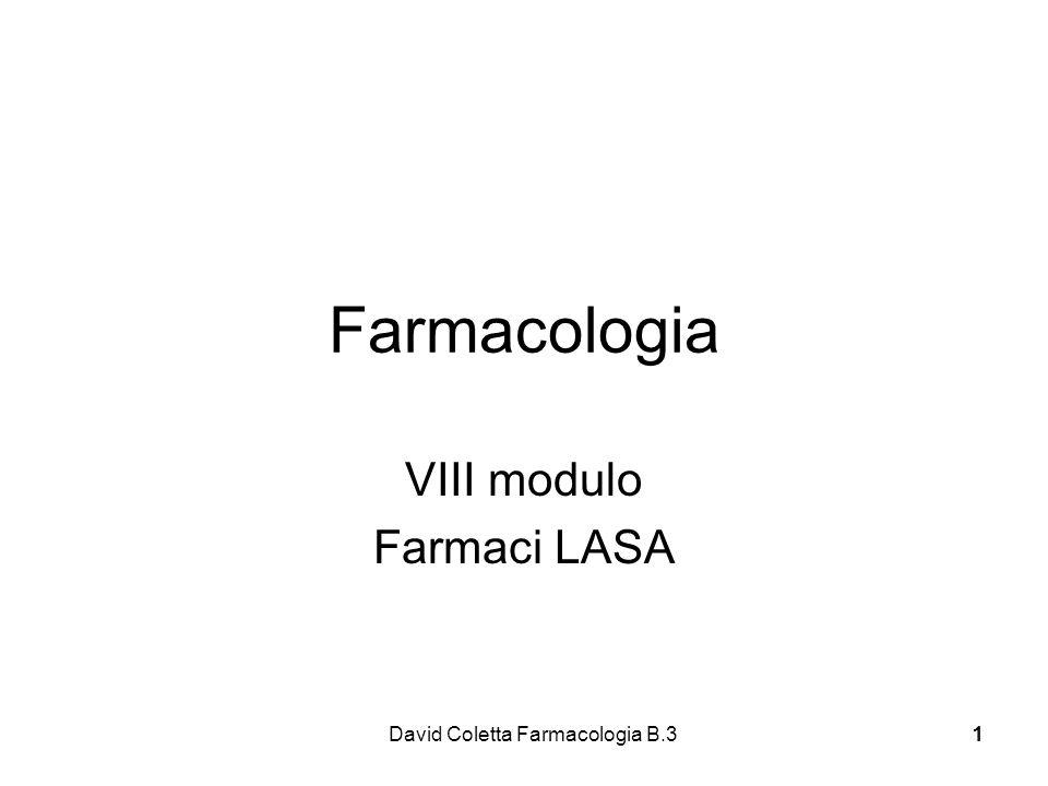 Farmacologia VIII modulo Farmaci LASA David Coletta Farmacologia B.3 1