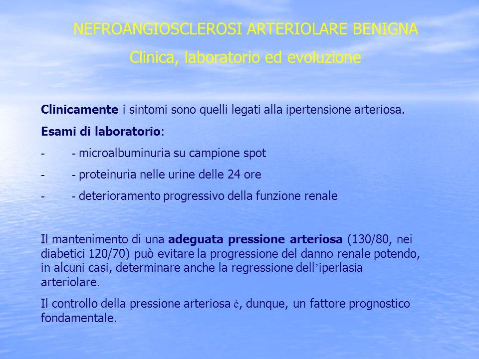 NEFROANGIOSCLEROSI ARTERIOLARE BENIGNA