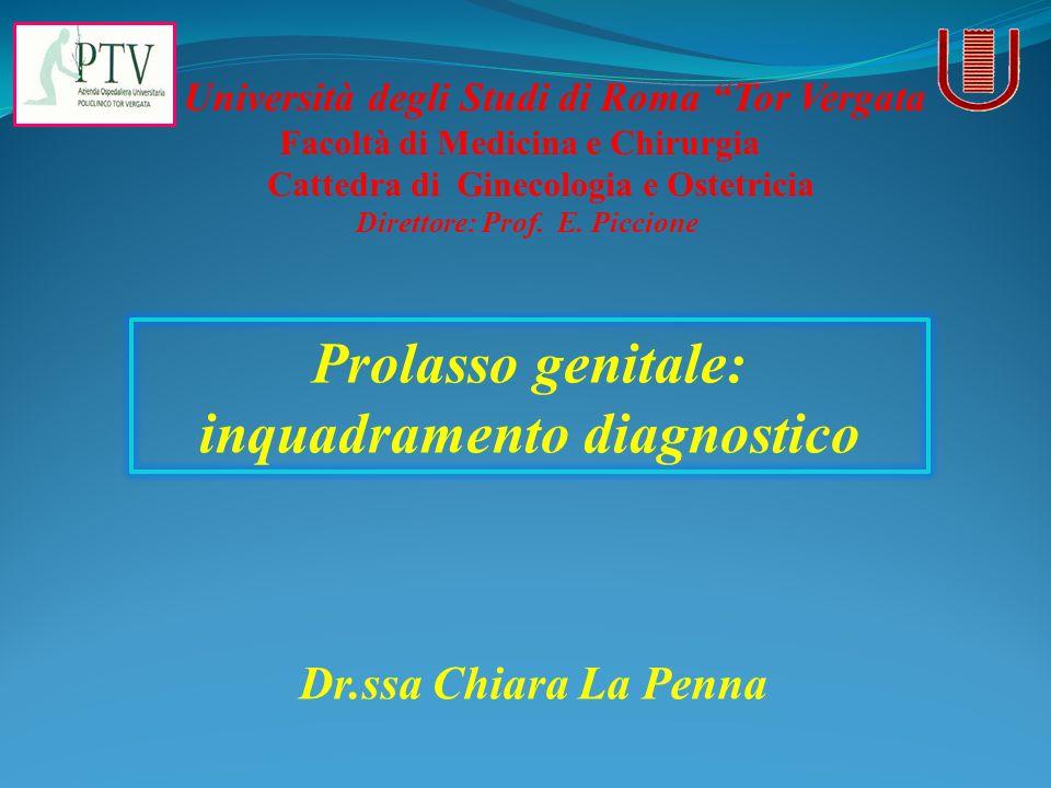 Prolasso genitale: inquadramento diagnostico
