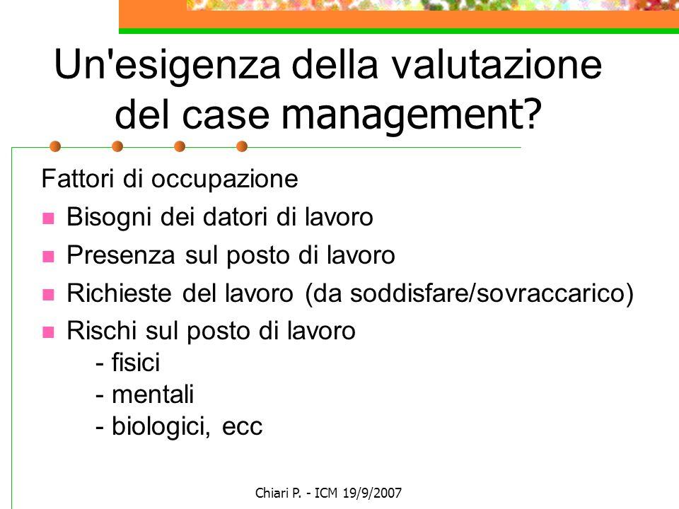 Un esigenza della valutazione del case management