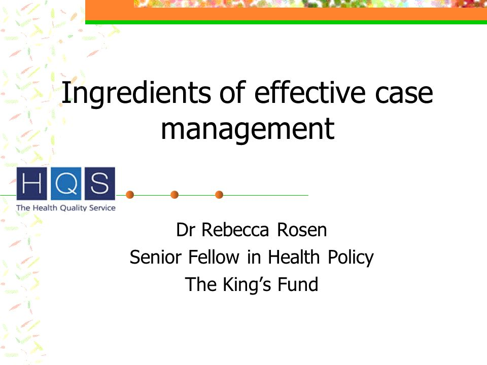 Ingredients of effective case management