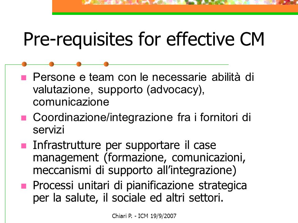 Pre-requisites for effective CM