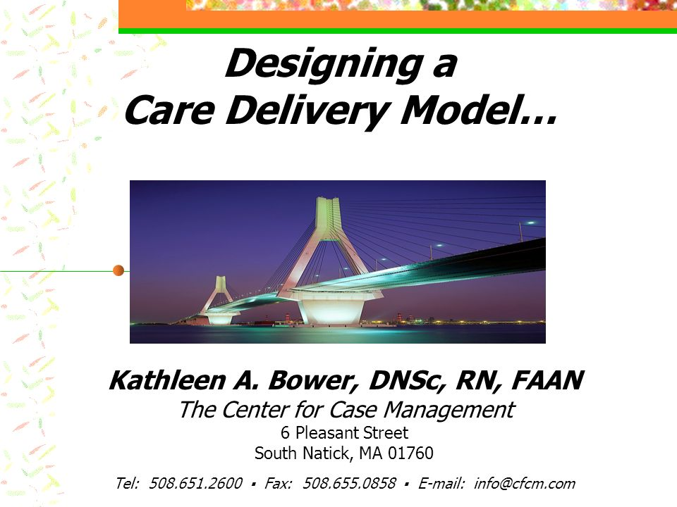 Designing a Care Delivery Model…
