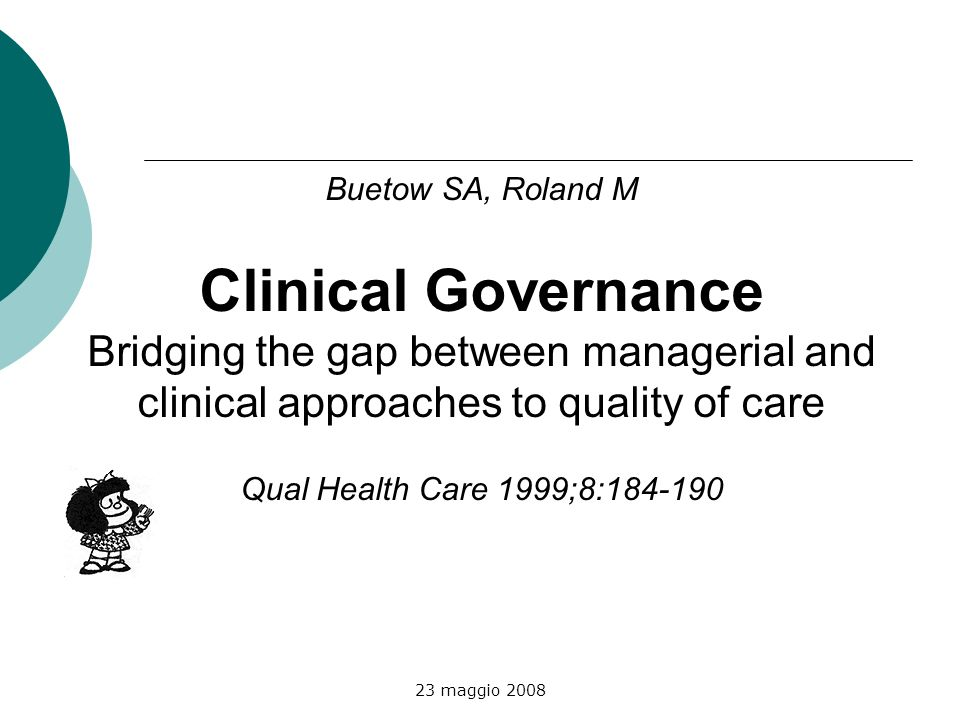 Clinical Governance Bridging the gap between managerial and