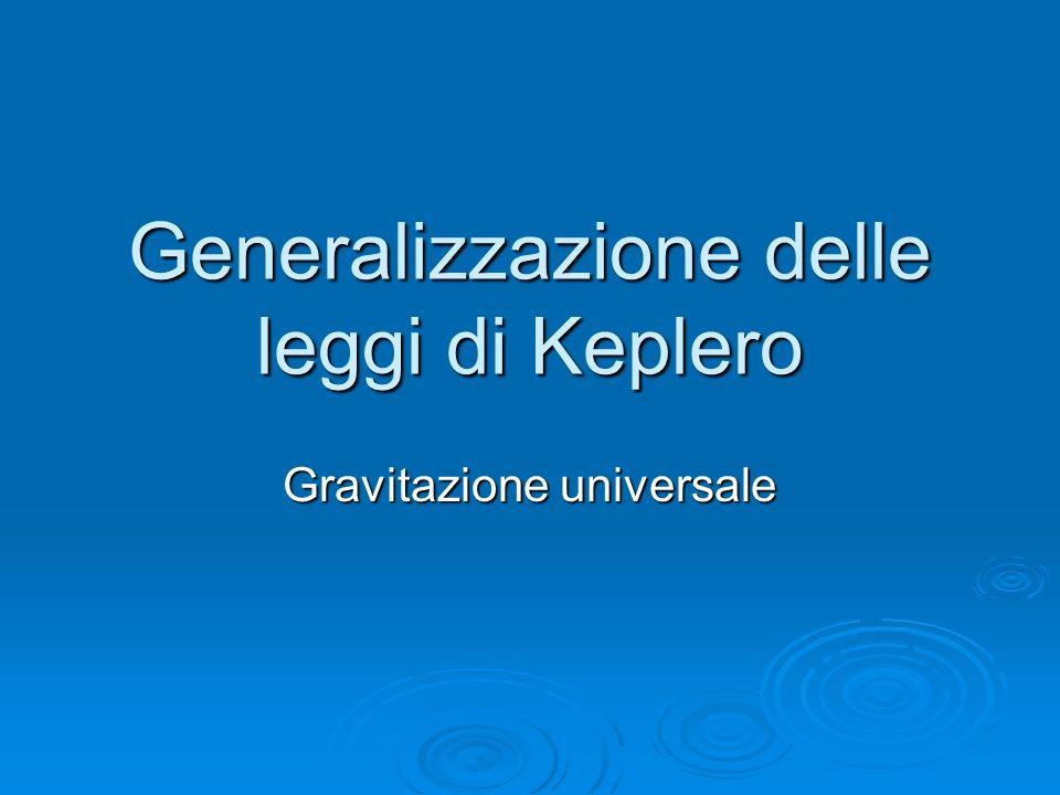 Generalizzazione delle leggi di Keplero