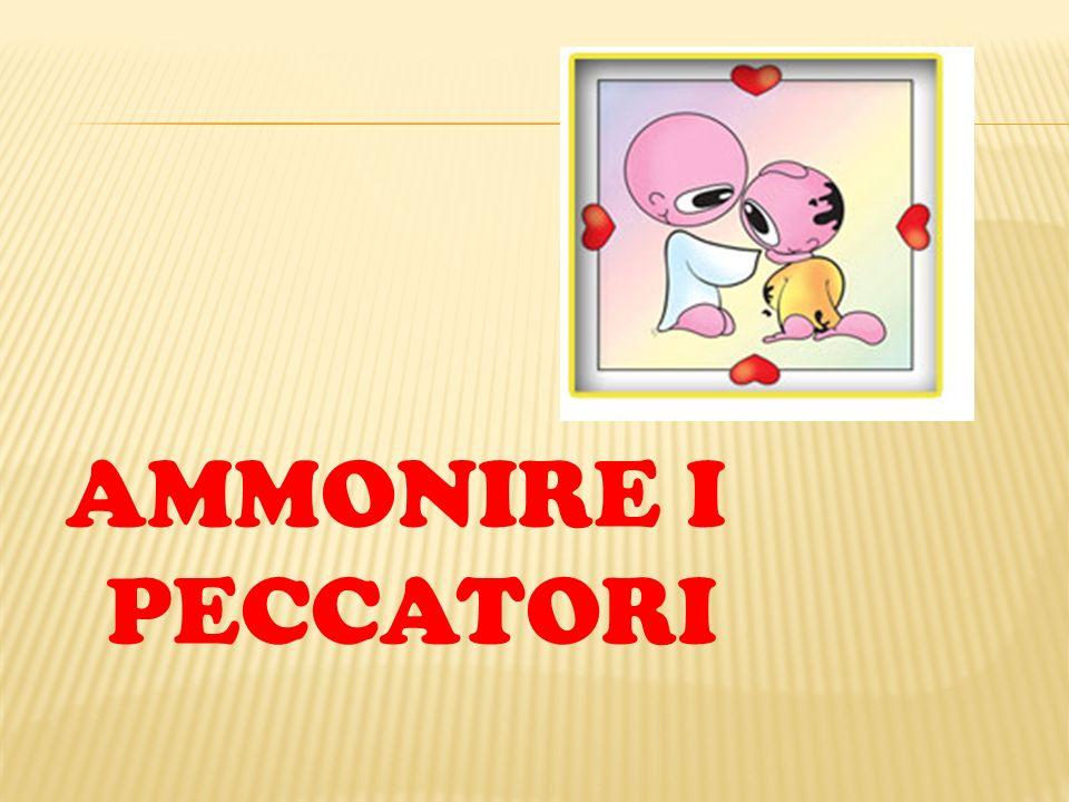AMMONIRE I PECCATORI