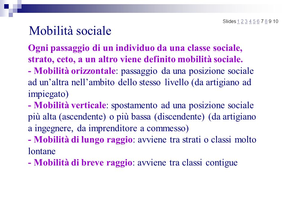 Mobilità sociale Slides 1 2 3 4 5 6 7 8 9 10.