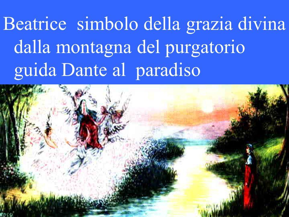 Beatrice simbolo della grazia divina dalla montagna del purgatorio guida Dante al paradiso