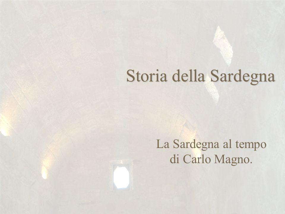 La Sardegna al tempo di Carlo Magno.