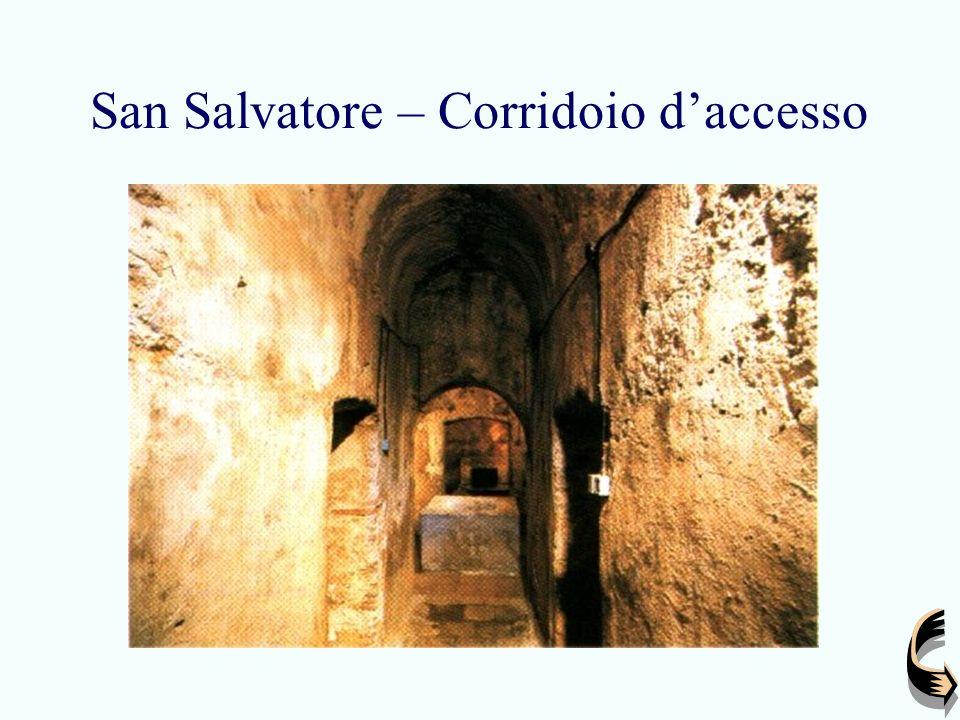 San Salvatore – Corridoio d'accesso