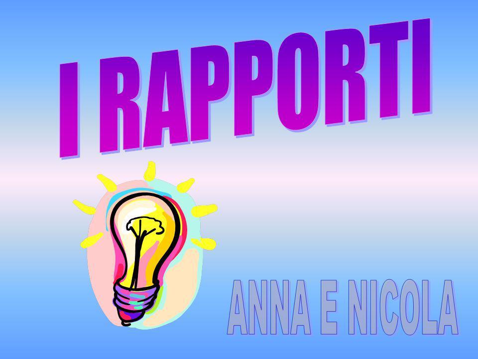 I RAPPORTI ANNA E NICOLA