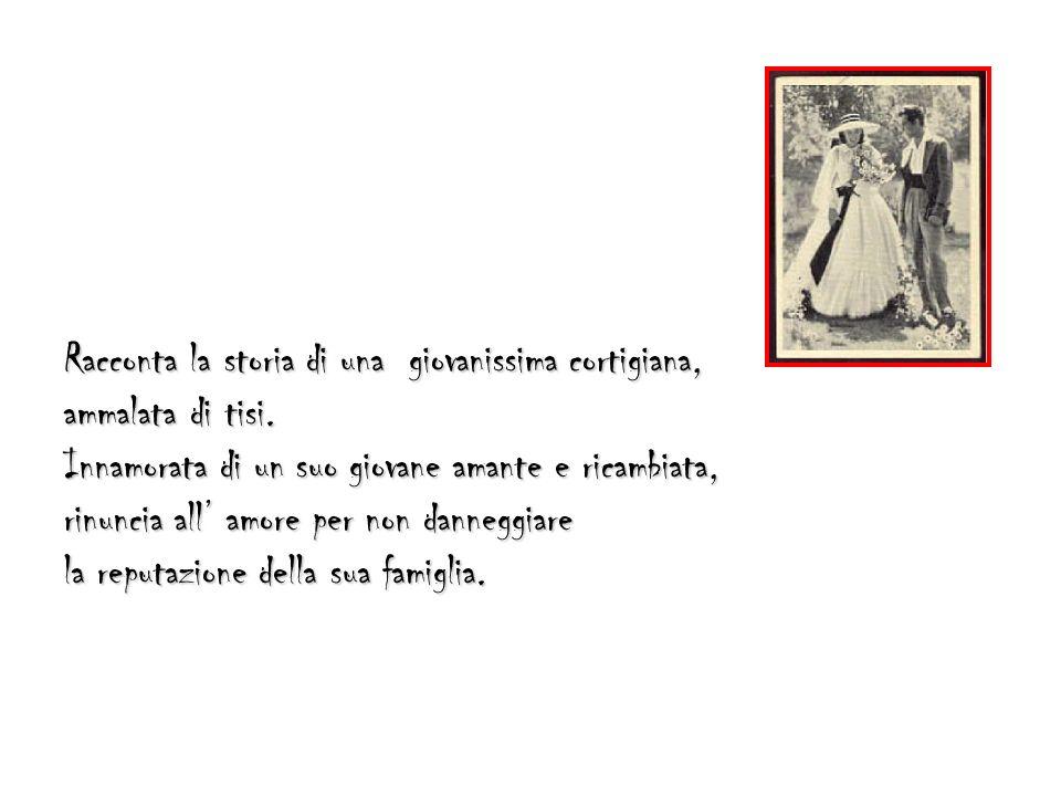 Racconta la storia di una giovanissima cortigiana,