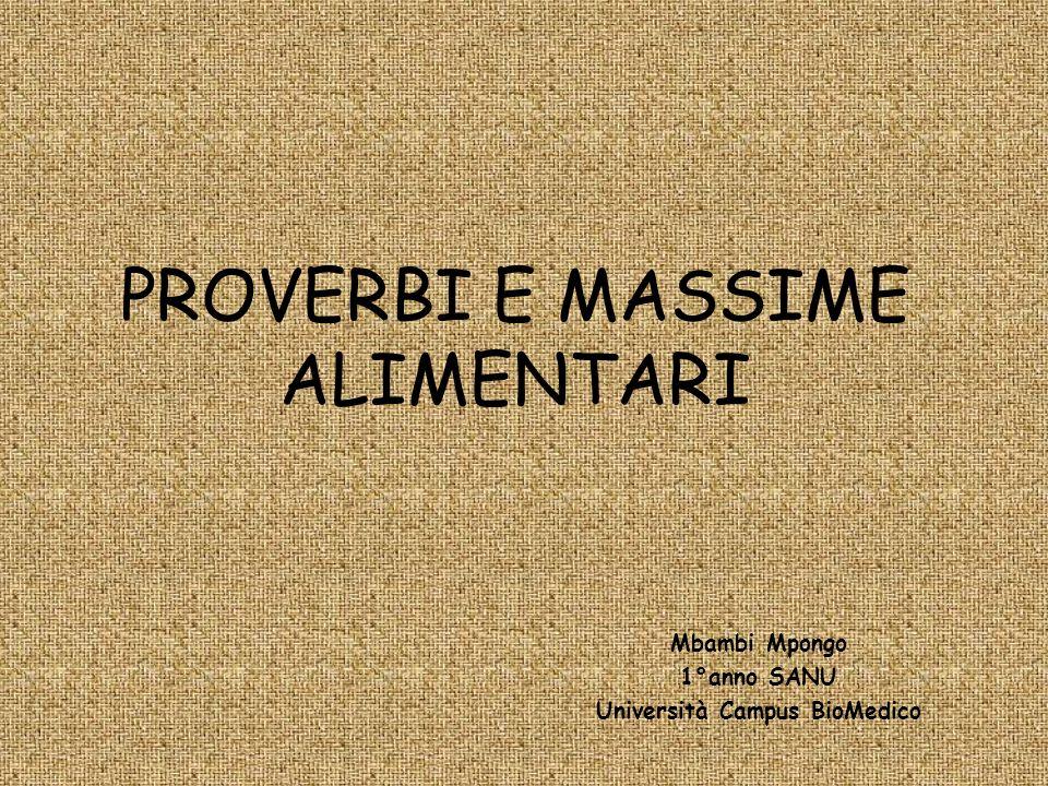 PROVERBI E MASSIME ALIMENTARI