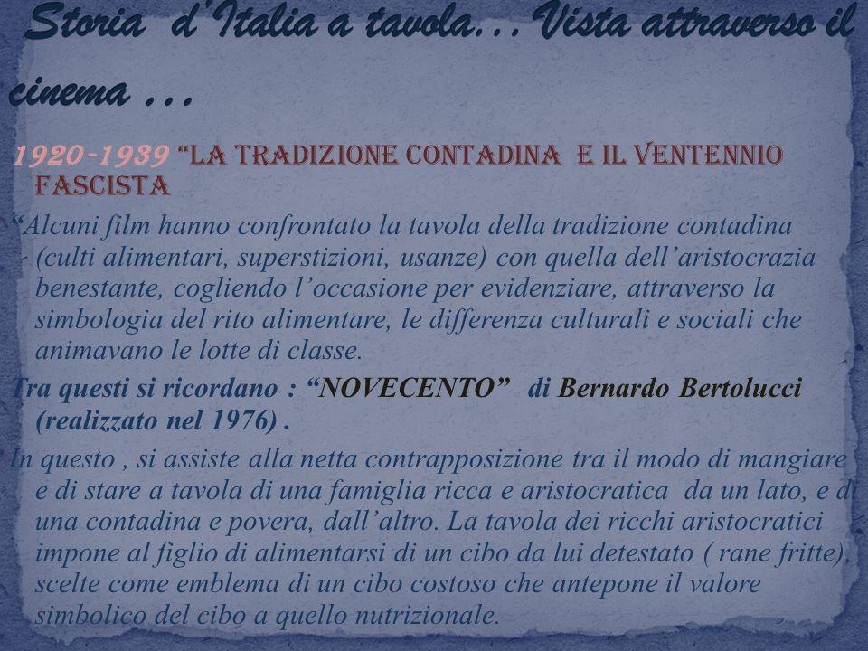 Storia d'Italia a tavola... Vista attraverso il cinema …