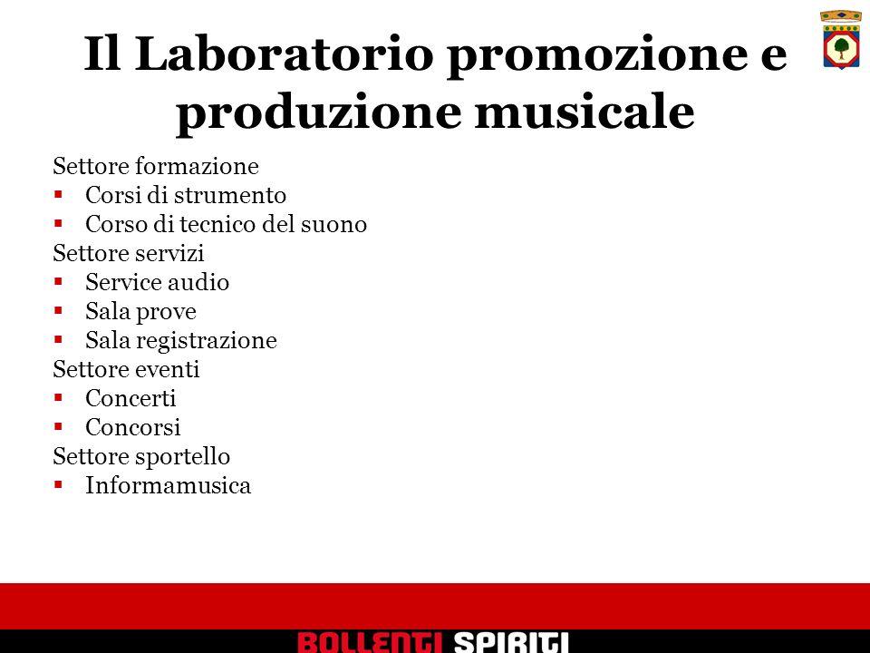 Il Laboratorio promozione e produzione musicale