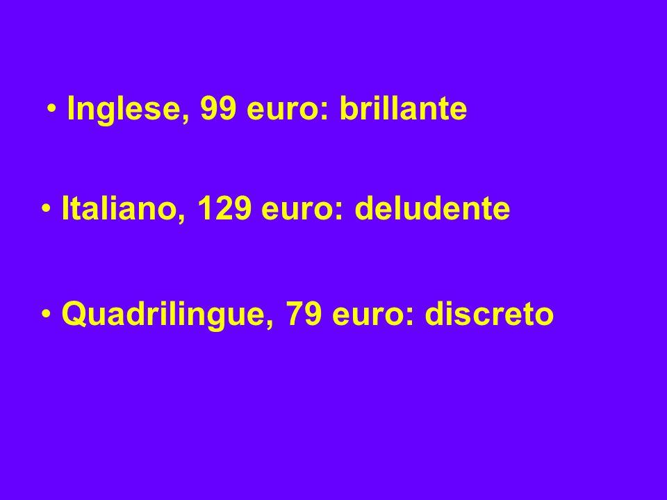 Inglese, 99 euro: brillante