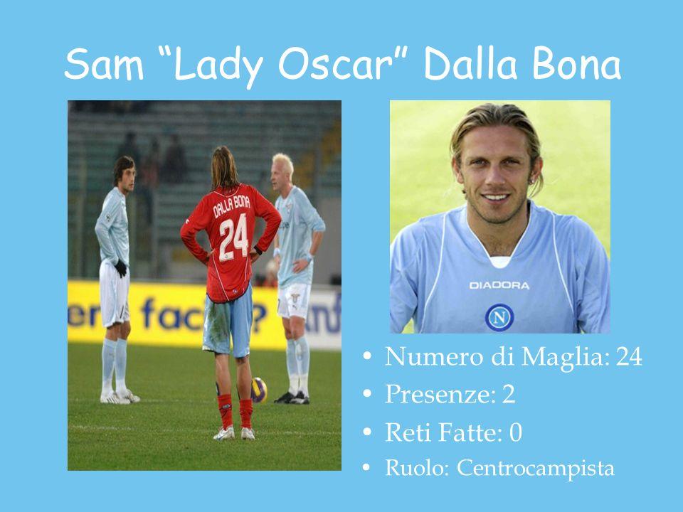 Sam Lady Oscar Dalla Bona