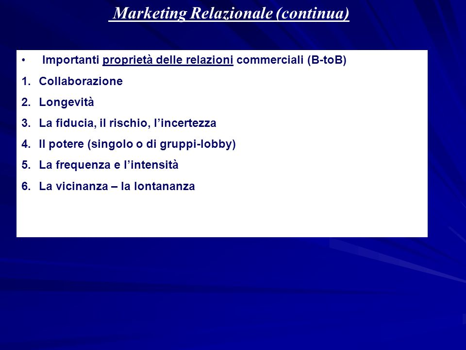 Marketing Relazionale (continua)