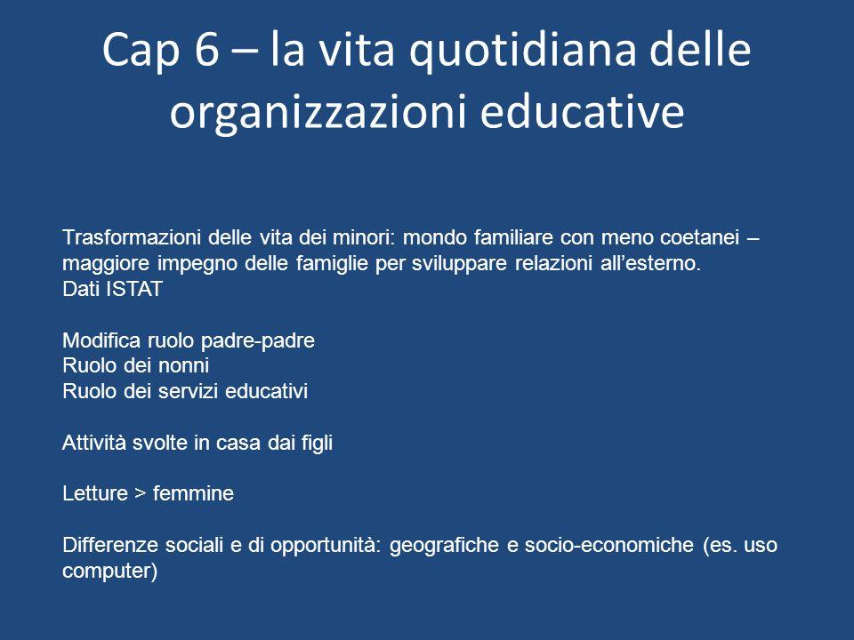 Cap 6 – la vita quotidiana delle organizzazioni educative