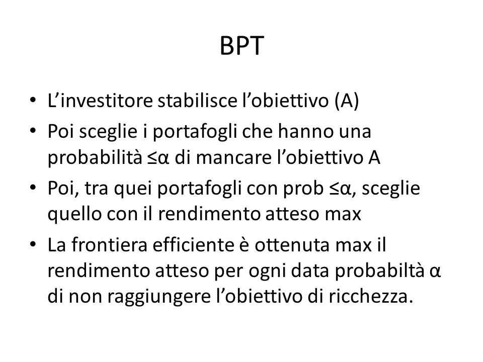 BPT L'investitore stabilisce l'obiettivo (A)