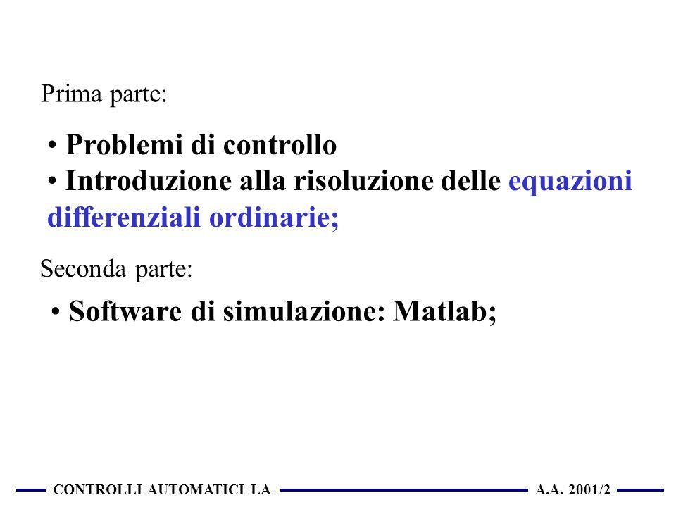 Introduzione alla risoluzione delle equazioni differenziali ordinarie;