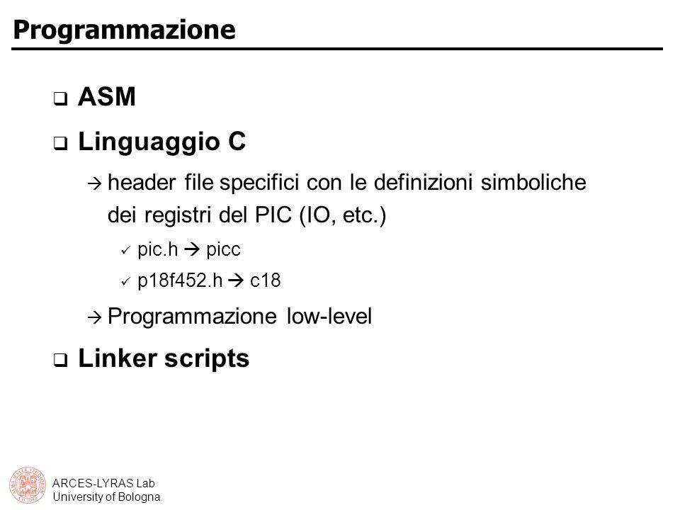 Programmazione ASM Linguaggio C Linker scripts