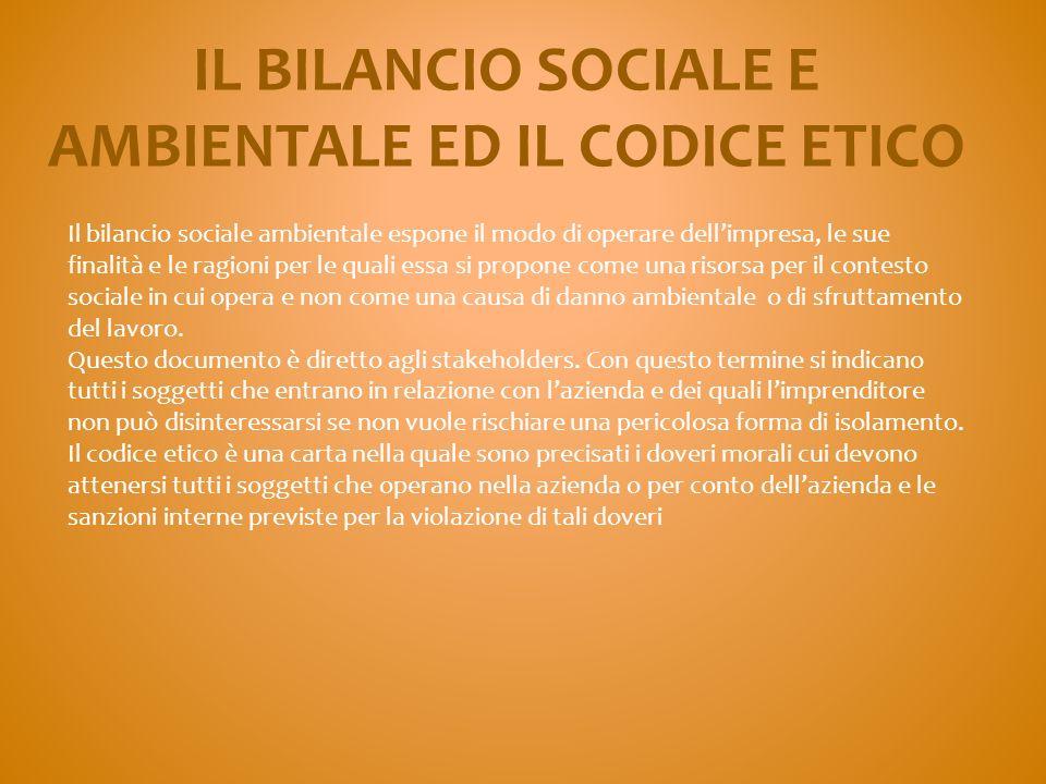IL BILANCIO SOCIALE E AMBIENTALE ED IL CODICE ETICO