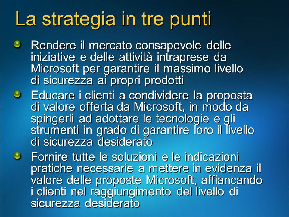La strategia in tre punti
