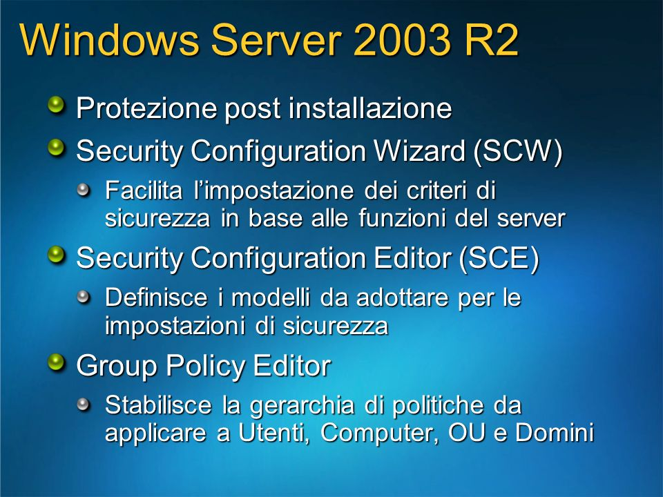 Windows Server 2003 R2 Protezione post installazione