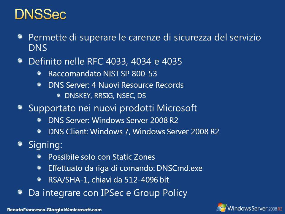 DNSSec Permette di superare le carenze di sicurezza del servizio DNS