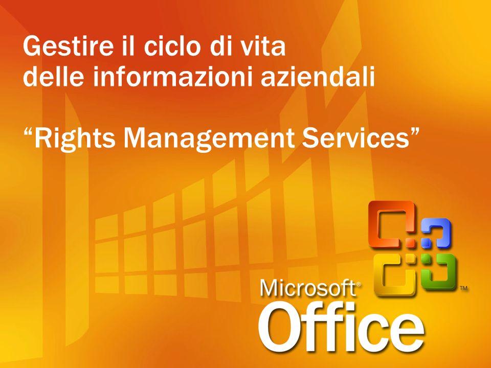 Gestire il ciclo di vita delle informazioni aziendali Rights Management Services