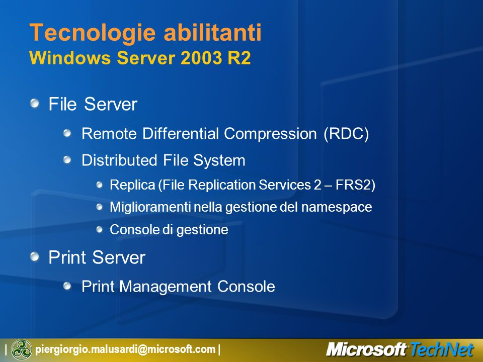 Tecnologie abilitanti Windows Server 2003 R2