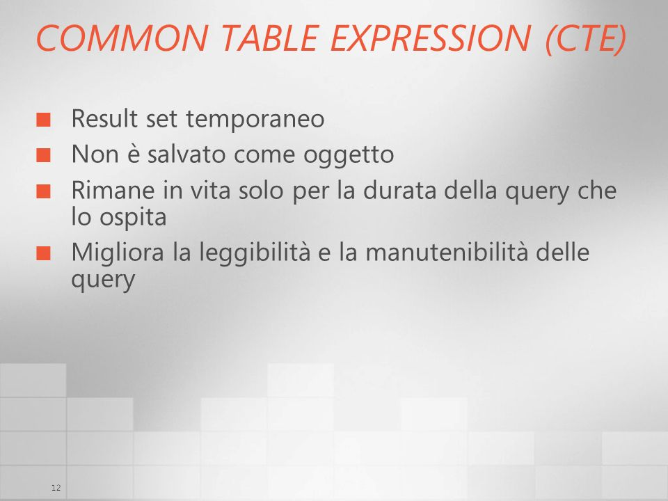 COMMON TABLE EXPRESSION (CTE)