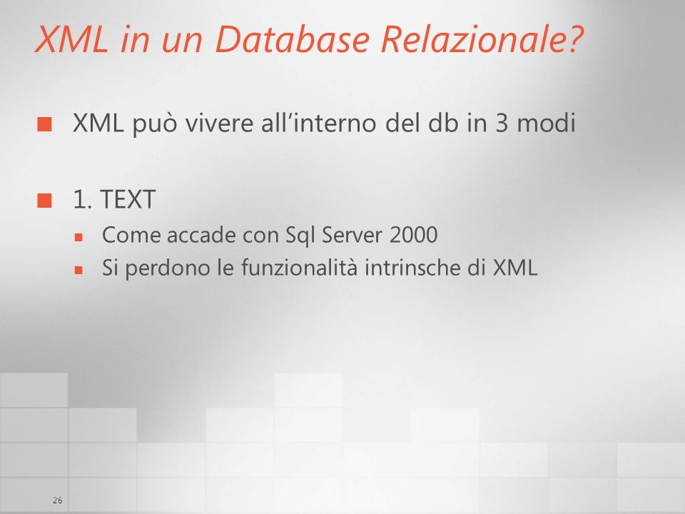 XML in un Database Relazionale