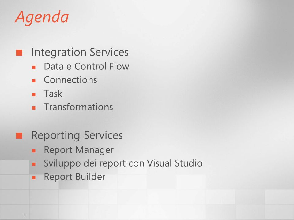 Agenda Integration Services Reporting Services Data e Control Flow